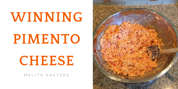 WINning Pimento Cheese by Melita Easters